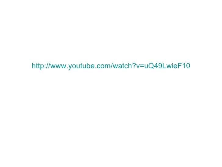 http://www.youtube.com/watch?v=uQ49LwieF10