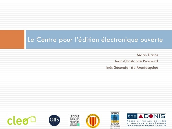 <ul><li>Marin Dacos </li></ul><ul><li>Jean-Christophe Peyssard </li></ul><ul><li>Inès Secondat de Montesquieu </li></ul>Le...