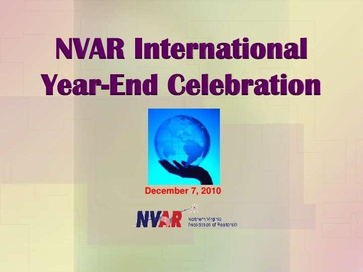 NVAR International <br />Year-End Celebration<br />December 7, 2010<br />