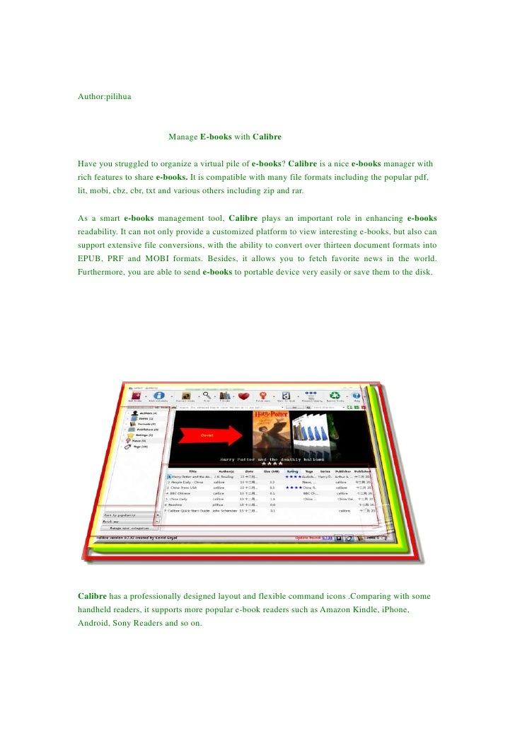 Author:pilihua                         Manage E-books with CalibreHave you struggled to organize a virtual pile of e-books...