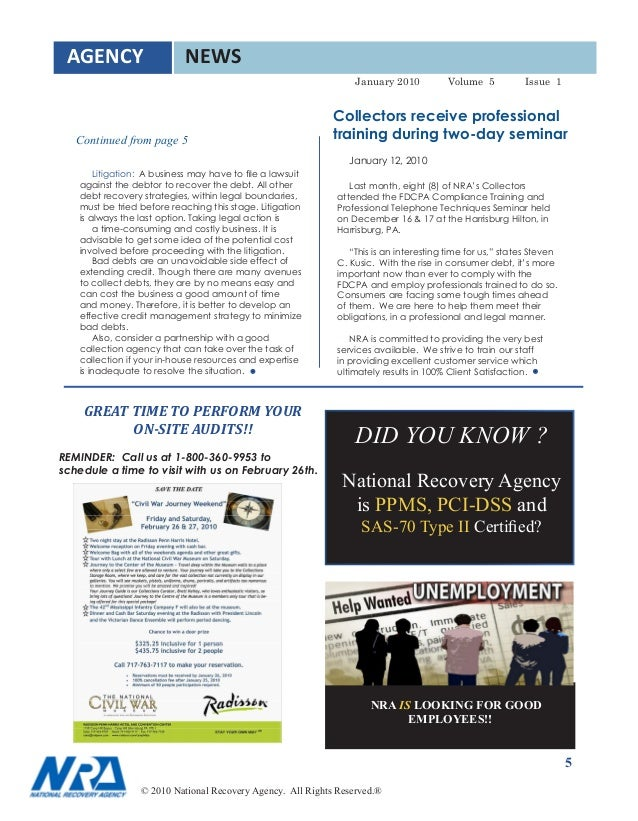 AGENCY NEWS January 2010 Volume 5 Issue 1 Collectors Receive Professional Continued From Page Training During Two Day Seminar 12 Litigation A