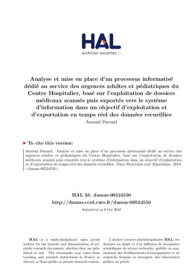 Analyse et mise en place d'un processus informatis´e d´edi´e au service des urgences adultes et p´ediatriques du Centre Ho...