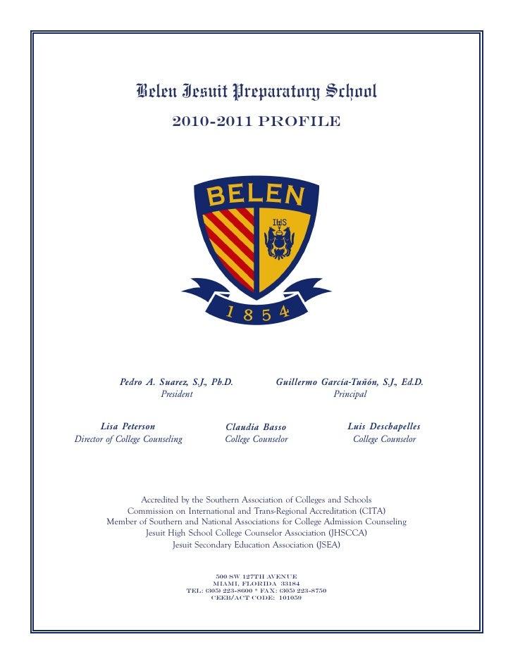 Belen Jesuit Preparatory School                           2010-2011 Profile            Pedro A. Suarez, S.J., Ph.D.       ...