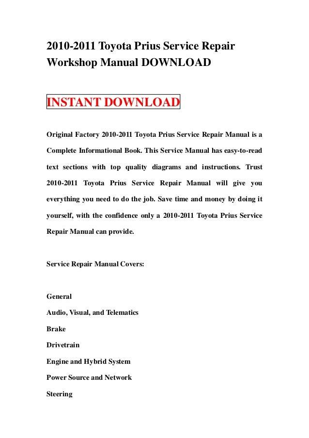2010 2011 toyota prius service repair manual download rh slideshare net prius 2010 service manual pdf 2010 toyota prius factory service manual