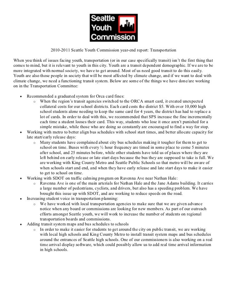 2010-2011 Seattle Youth Commission year-end report: TransportationWhen you think of issues facing youth, transportation (o...