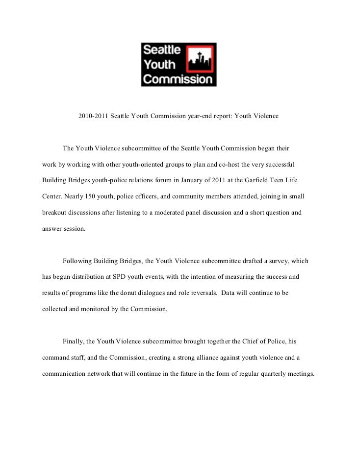 2010-2011 Seattle Youth Commission year-end report: Youth Violence       The Youth Violence subcommittee of the Seattle Yo...