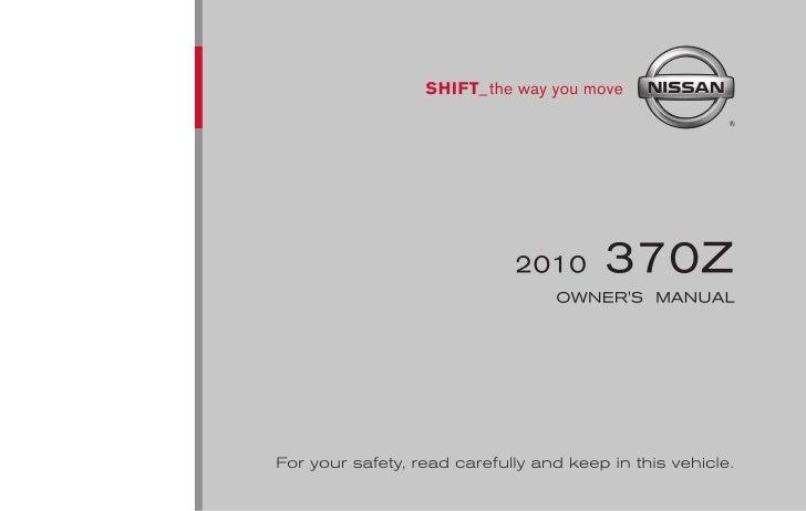2010 370 z owner s manual rh slideshare net 2009 nissan 370z owners manual 2009 nissan 370z owners manual