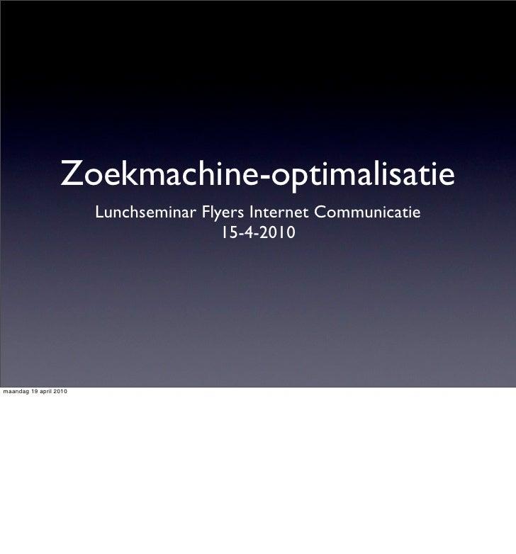 Zoekmachine-optimalisatie                         Lunchseminar Flyers Internet Communicatie                               ...