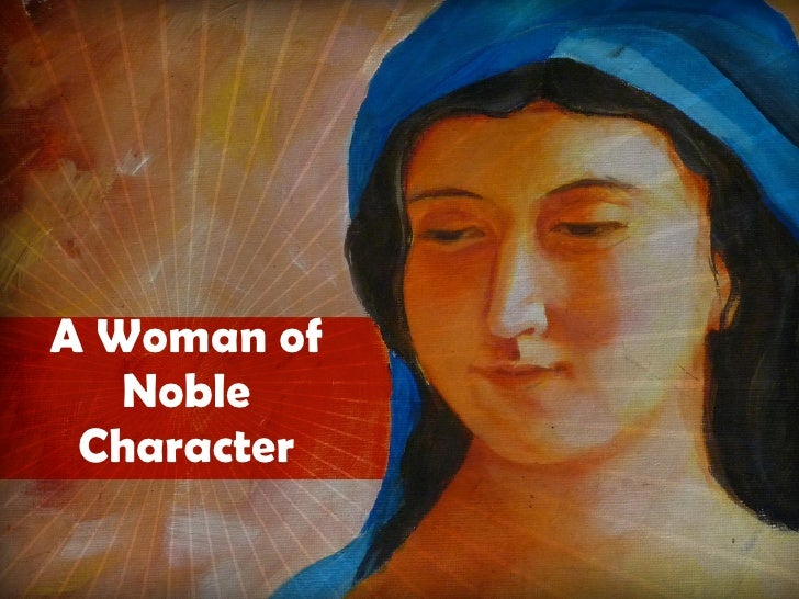 A Woman of Noble Character