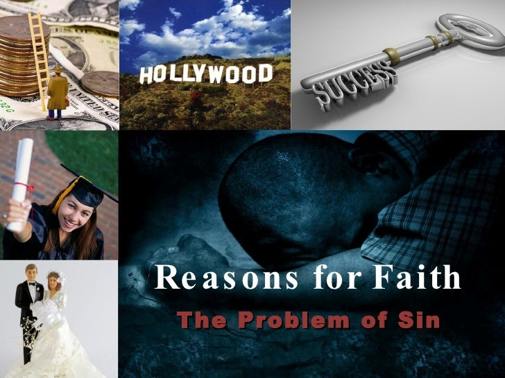 Reasons for Faith The Problem of Sin