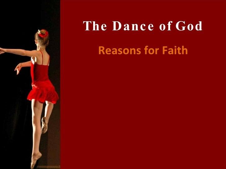 Reasons for Faith The Dance of God