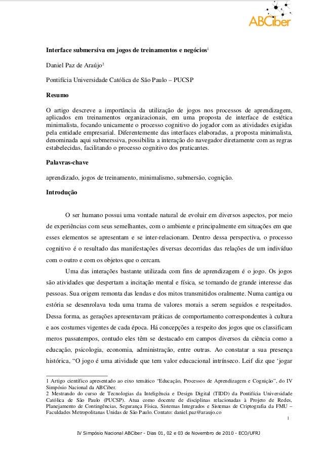 Interface submersiva em jogos de treinamentos e negócios1 Daniel Paz de Araújo2 Pontifícia Universidade Católica de São Pa...