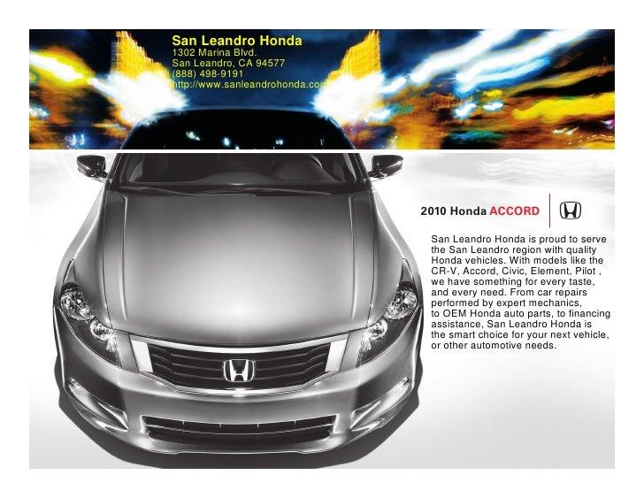 San Leandro Honda 1302 Marina Blvd. San Leandro, CA 94577 (888) 498 ...