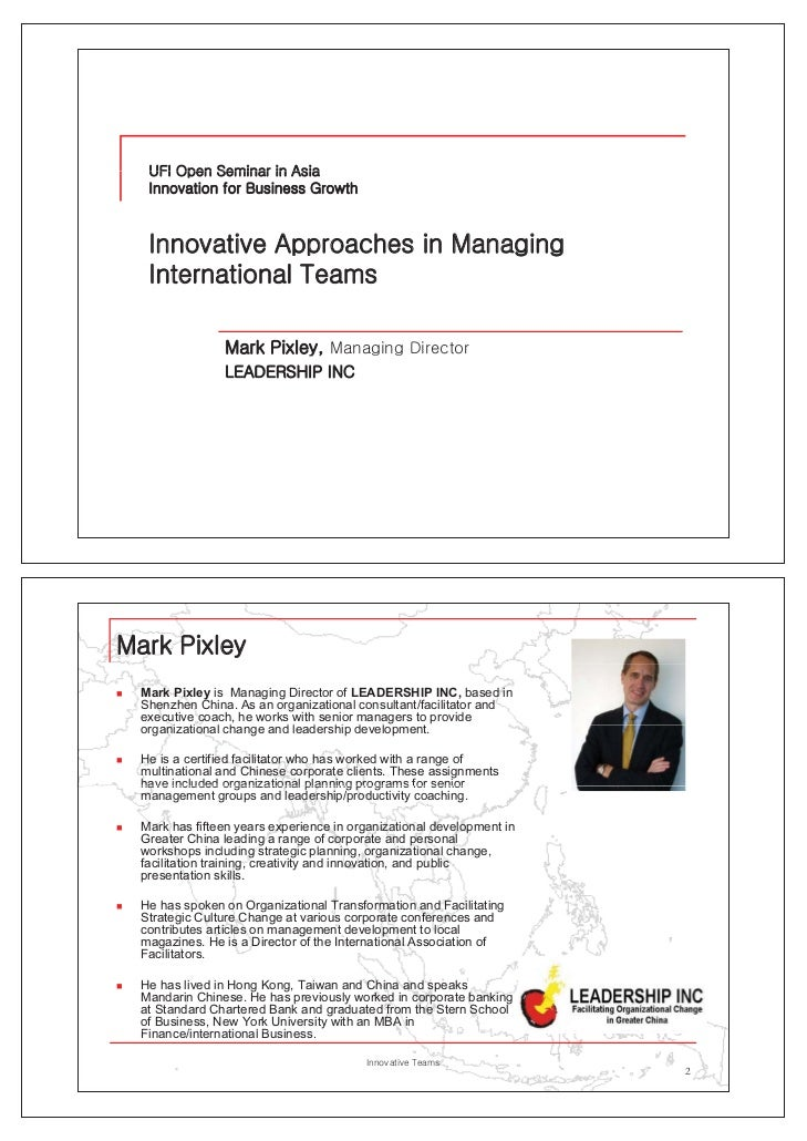 """   Mark Pixley is Managing Director of LEADERSHIP INC, based in     Shenzhen China. As an organizational consultant/facil..."