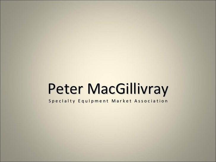 PeterMacGillivray SpecIaltyEquIpmentMarketAssociation