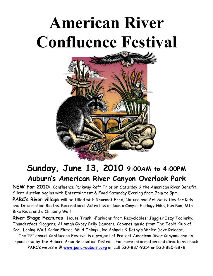 American River             Confluence Festival            Sunday, June 13, 2010                              9:00AM to 4:0...