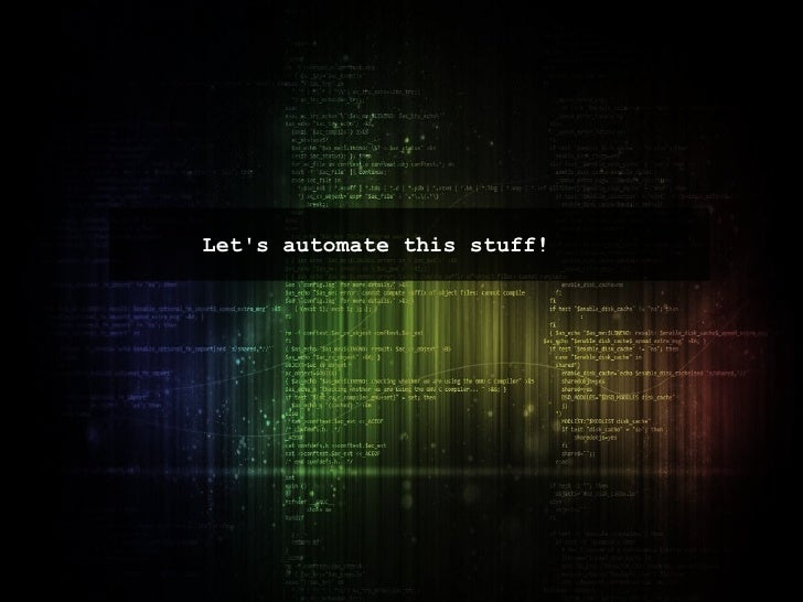 Let's automate this stuff!