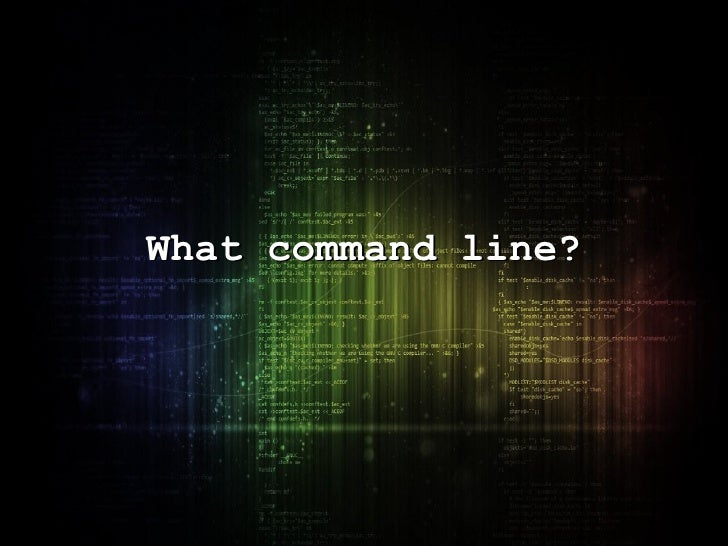 What command line?
