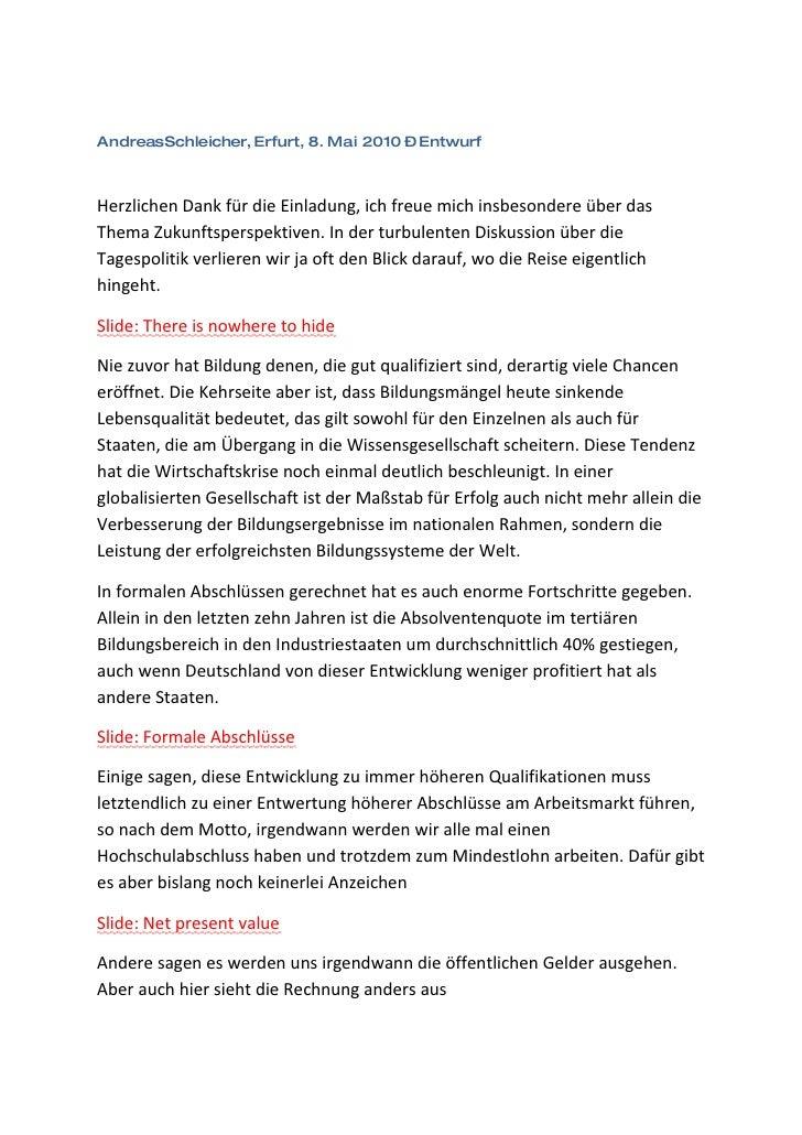 AndreasSchleicher, Erfurt, 8. Mai 2010 – Entwurf    Herzlichen Dank für die Einladung, ich freue mich insbesondere über da...