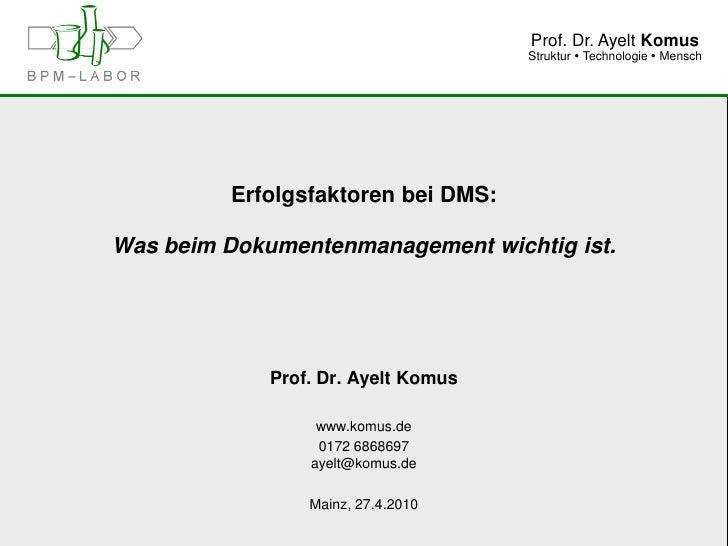 Prof. Dr. Ayelt Komus                                      Struktur  Technologie  Mensch              Erfolgsfaktoren be...