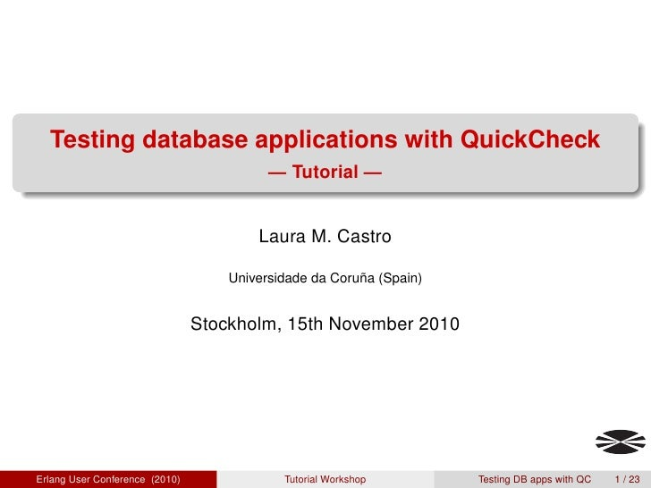 Testing database applications with QuickCheck                                          — Tutorial —                       ...