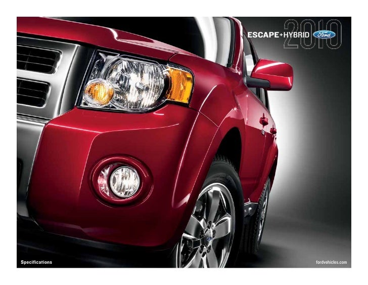 ESCAPE+HYBRID     Specifications                   fordvehicles.com