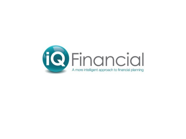 iQ Financial At iQ Financial we have a broad product offering, covering the full range of lending, pension, investment and...
