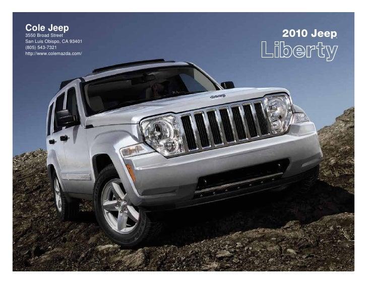 Cole Jeep 3550 Broad Street           2010 Jeep                                     ®  San Luis Obispo, CA 93401 (805) 543...