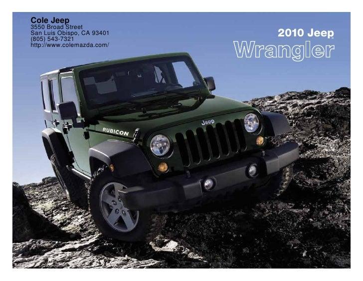 Cole Jeep 3550 Broad Street San Luis Obispo, CA 93401 (805) 543-7321                             2010 Jeep                ...