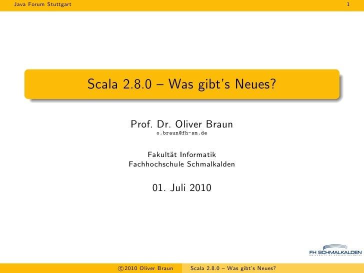 Java Forum Stuttgart 2010: Scala 2.8.0 - Was gibt's Neues?