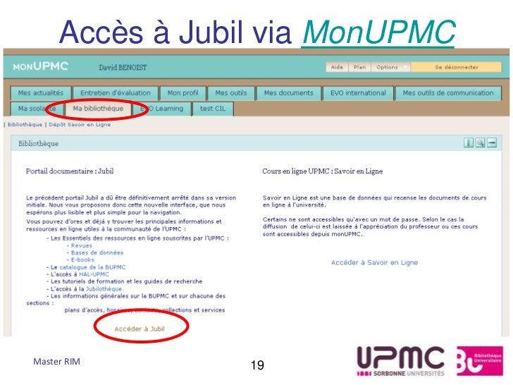 Accès à Jubil via MonUPMCMaster RIM       19
