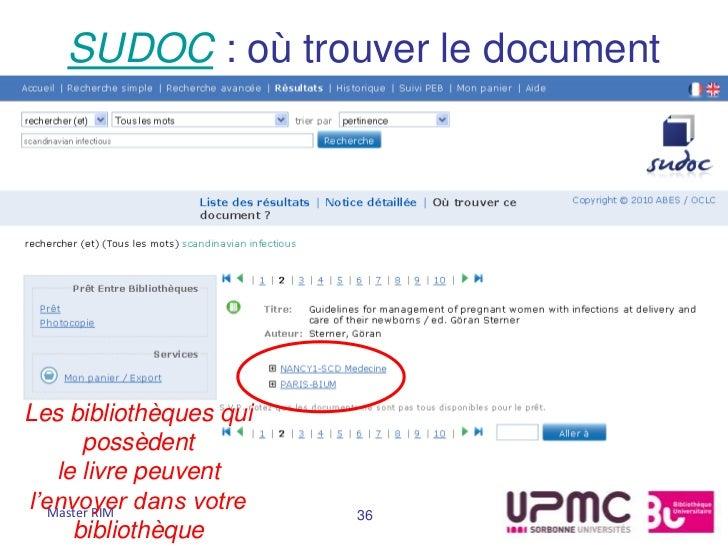 SUDOC : où trouver le documentLes bibliothèques qui        possèdent    le livre peuventl'envoyer dans votre   Master RIM ...