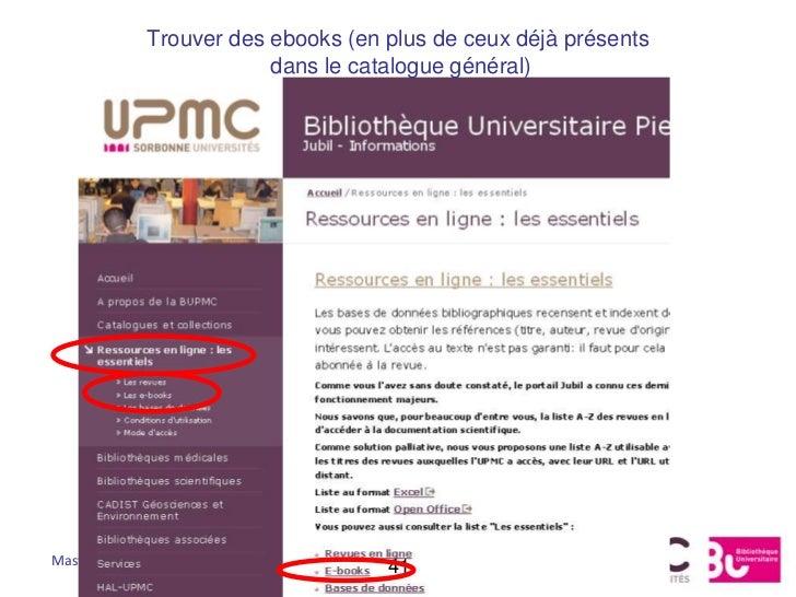 Trouver des ebooks (en plus de ceux déjà présents                         dans le catalogue général)Master RIM            ...