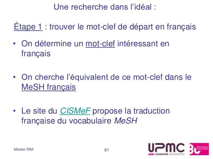 Une recherche dans l'idéal :Étape 1 : trouver le mot-clef de départ en français• On détermine un mot-clef intéressant en  ...