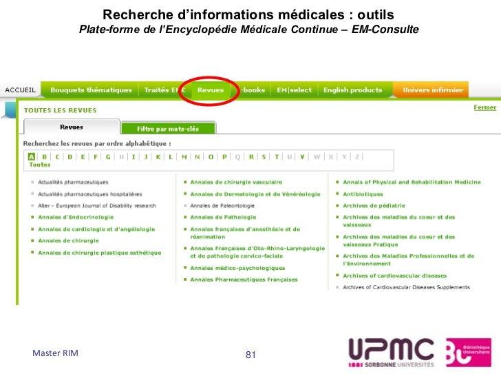 Recherche d'informations médicales : outils         Plate-forme de l'Encyclopédie Médicale Continue – EM-ConsulteMaster RI...