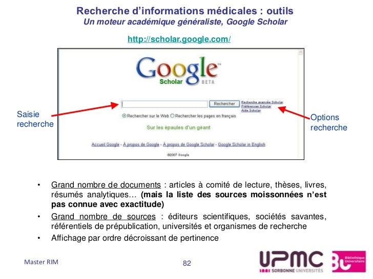 Recherche d'informations médicales : outils                 Un moteur académique généraliste, Google Scholar              ...