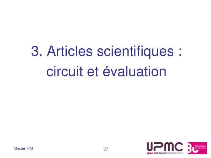 3. Articles scientifiques :           circuit et évaluationMaster RIM          87