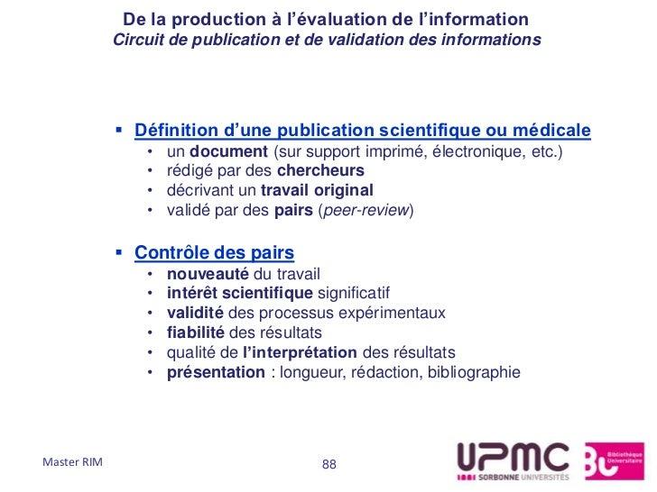 De la production à l'évaluation de l'information             Circuit de publication et de validation des informations     ...