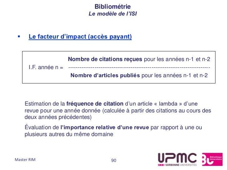 Bibliométrie                                   Le modèle de l'ISI     Le facteur d'impact (accès payant)                 ...