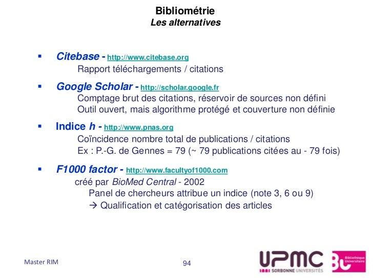 Bibliométrie                                 Les alternatives        Citebase - http://www.citebase.org              Rapp...