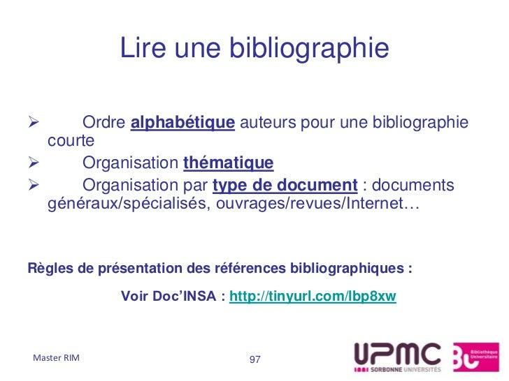 Lire une bibliographie     Ordre alphabétique auteurs pour une bibliographie  courte     Organisation thématique     Or...