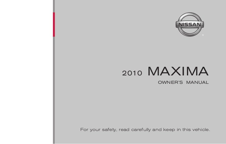 2010 maxima owner s manual rh slideshare net 2010 Nissan Altima Manual 2010 Nissan Maxima Fuse Box Diagram