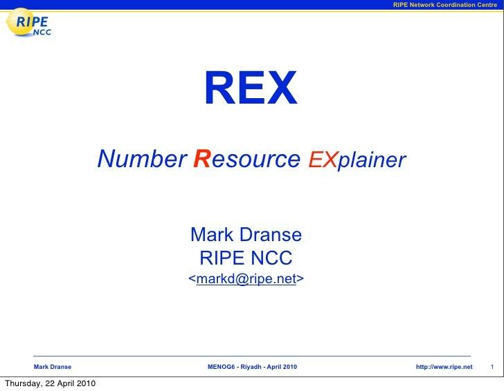 RIPE Network Coordination Centre                                        REX                           Number Resource EXpl...