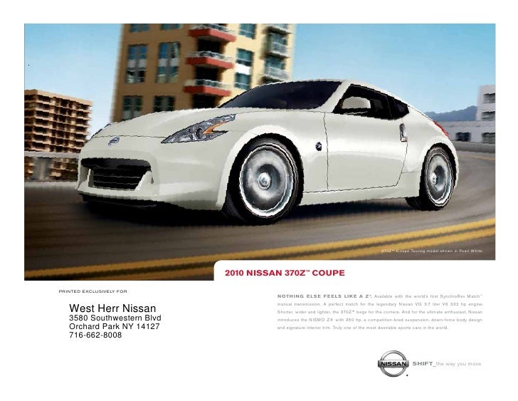 370Z™ Coupe Touring model shown in Pearl White.                                 2010 NissaN 370Z™ COUPE  printed exclusive...
