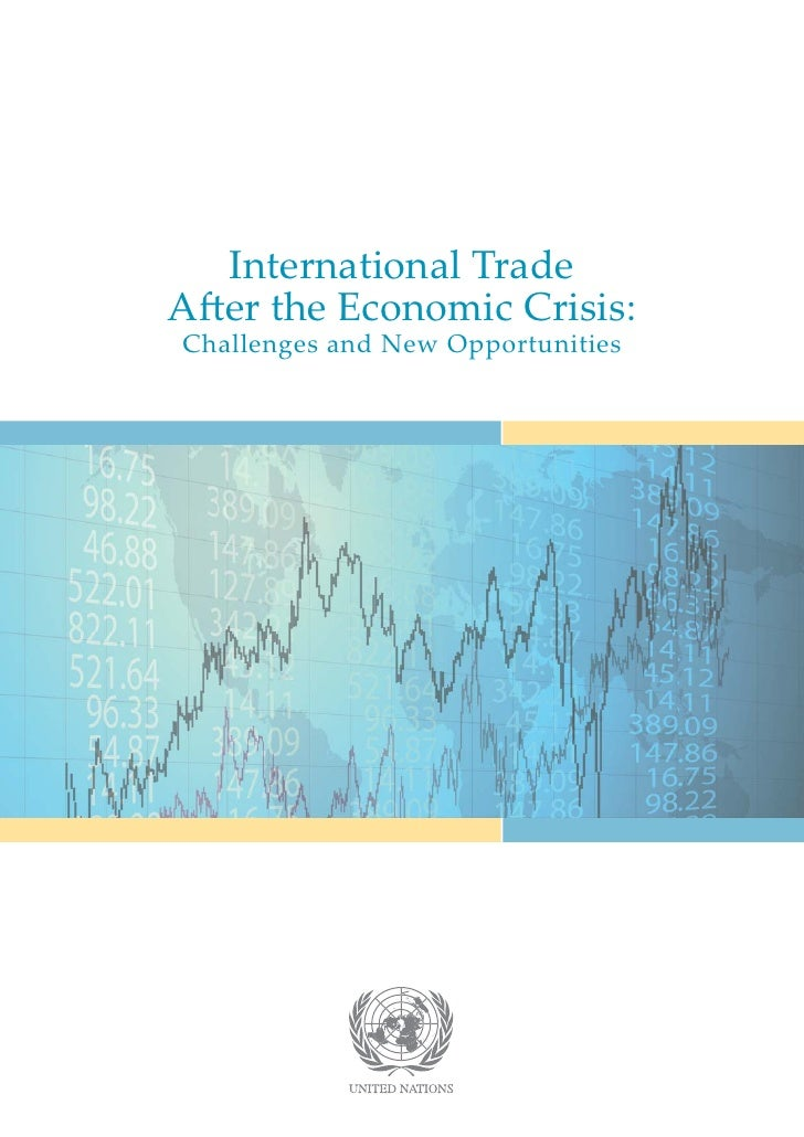 International TradeAfter the Economic Crisis:Challenges and New Opportunities