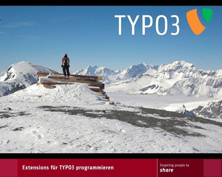 Inspiring people to Extensions für TYPO3 programmieren   share