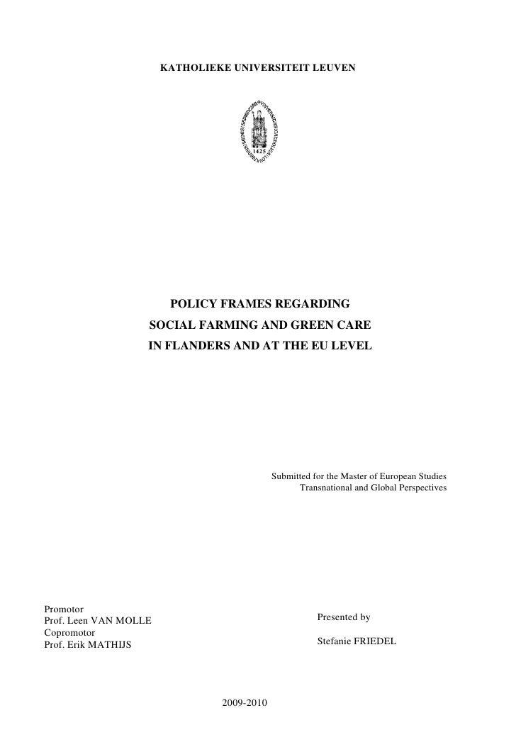 KATHOLIEKE UNIVERSITEIT LEUVEN                        POLICY FRAMES REGARDING                   SOCIAL FARMING AND GREEN C...