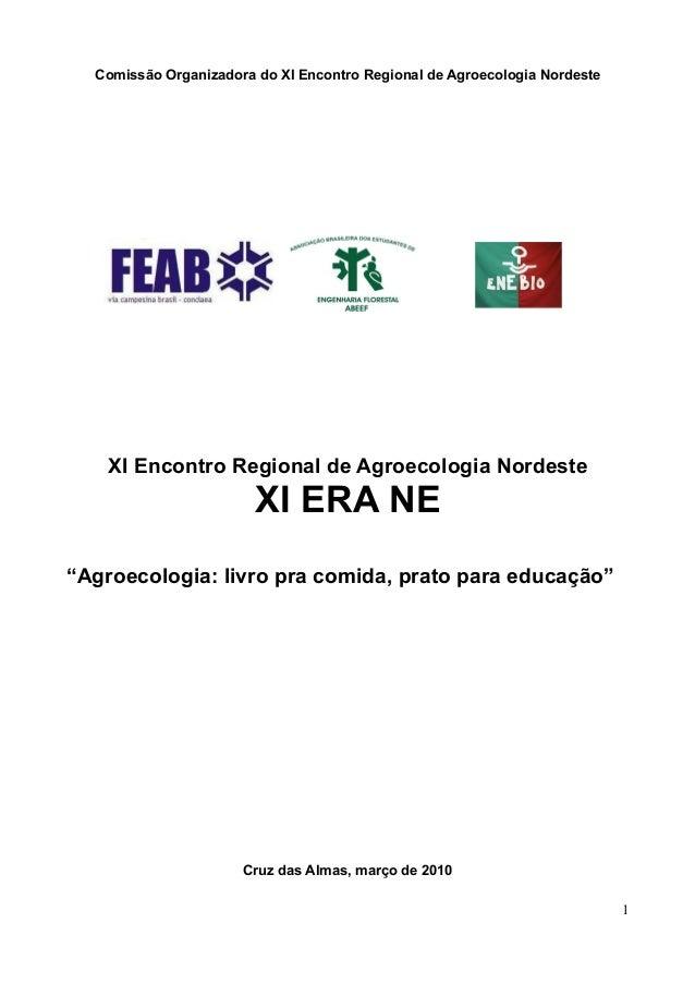 Comissão Organizadora do XI Encontro Regional de Agroecologia Nordeste    XI Encontro Regional de Agroecologia Nordeste   ...