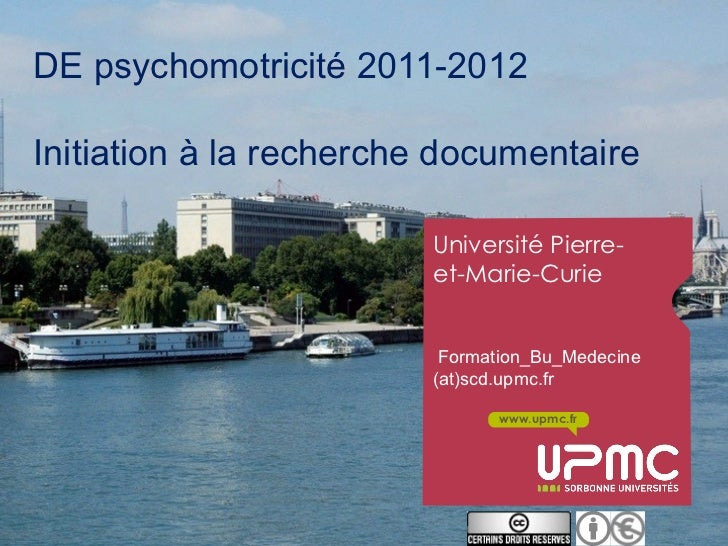 DE psychomotricité 2011-2012Initiation à la recherche documentaire                         Université Pierre-             ...