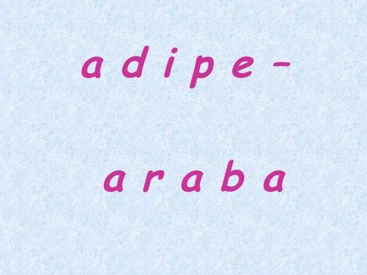 a d i p e –  a r a b a